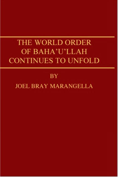 نظم جهانی بهاءالله گسترش مییابد؛ جناب ژوئل برای مارانجلّا